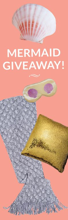 OMGGG!!! WIN this Amazing Mermaid Treasure Giveaway! Cozy Mermaid Blanket, Sparkling  Color-changing Sequin Pillow, Adorbs Shell Pillow and Silky Sleep Mask ~ TWO winners announced AUGUST 19th ~ Enter Now!