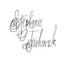 Stephanie Fishwick Calligraphy--love her style