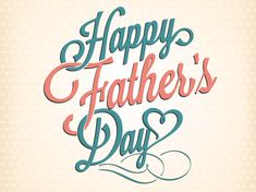 To all of you wonderful fathers and step-fathers I wish you a very happy Father's Day !