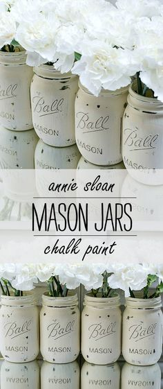 Painted and Distressed Mason Jars in Annie Sloan Chalk Paint