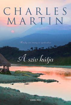 Charles Martin: A szív kútja Good Books, Books To Read, Beautiful Book Covers, Nicholas Sparks, Travel, Heart, Good Reading Books, Viajes, Destinations