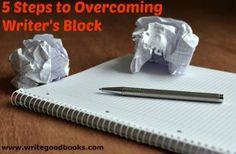 5 Steps to Overcoming Writer's Block