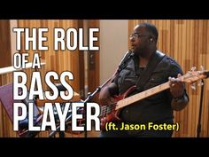 The Role of a Bass Player ft. Jason Foster | Worship Band Workshop - YouTube