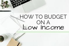 Learning how to budget on a low income is essential to making sure you have enough money to make your lifestyle work for you. Find out the top tips you need
