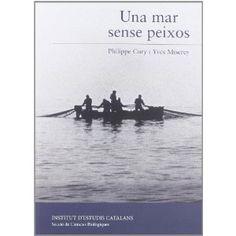 Un mar sense peixos, una recomanació #SJMA13 sobre la sobrepesca i la destrucció del medi marí http://publicacions.iec.cat/PopulaFitxa.do?moduleName=novetats_editorials=darreres_novetats=16068 #lecturasverdes