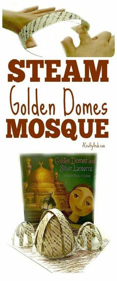 Chronicle Books sent me the Muslim children's book Golden Domes and Silver Lanterns by Hena Khan to review and we made these STEAM domes. Pillow Tutorial, Diy Tutorial, Moon Projects, Silver Lanterns, Polymer Clay Cake, Lantern Craft, Ramadan Crafts, Paper Banners, Paper Strips
