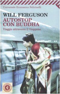 """Autostop con Buddha"" di Will Ferguson Books To Read, My Books, Ebook Pdf, Fiction, Passion, Reading, Memes, Life, Amazon"
