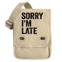 Sorry I'm Late Field Bag #LOL