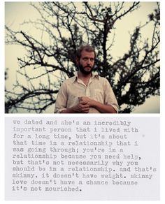 """the meaning behind """"skinny love"""". Awesome."""
