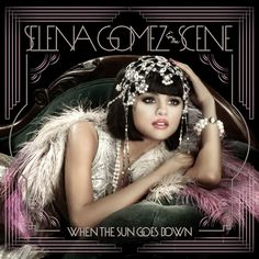 Selena Gomez and The Scene, When the Sun Goes Down | 25 Album Covers That Are Better As Animated GIFs