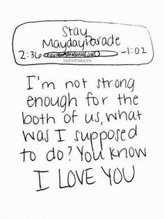 I love you..., mayday parade<3