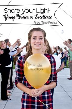 Share your Light Young Women in Excellence #LDS #Youth #NewBeginnings
