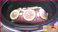Strong and Beyond: Slow Cooker Pork Loin With Lemon And Rosemary