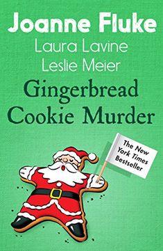 Gingerbread Cookie Murder (Anthology) (Hannah Swensen) by [Fluke, Joanne]