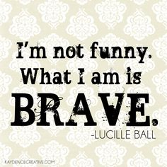 kaydencecreative.com #lucille ball #quotes