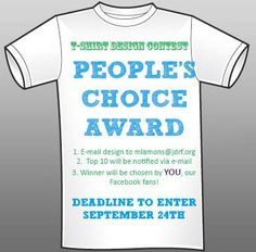 Calling all Walk Teams! Do you think your T-Shirt design has what it takes to win the People's Choice Award? Email your design to mlamons@jdrf.org by September 24th for your chance to win! Prize TBA!