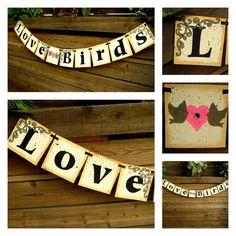LOVE BIRDS Wedding Banner- Garland- Bunting-