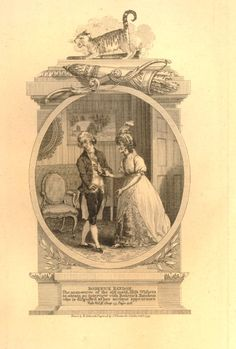In a sitting room an old maid, Miss Withers, makes advances on Roderick Random, who recoils in disgust as she touches his arm; in oval frame with architectural border, a quiver above and scowling cat standing over a torch on top; after Richard Corbould, illustration to Smollett's 'Roderick Random', from 'Cooke's Pocket Editions of Select Classics'.  1799  Etching and engraving