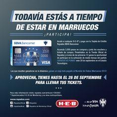 ¡Todavía estás a tiempo para participar con tu TDC #Rayados BBVA Bancomer y HEB México!  Participa y vamos a Marruecos. Tienes hasta mañana jueves 26 de septiembre para presentar tus tickets.  Mayor información: http://www.rayados.com/home/articulo/1265003