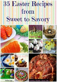 Hun... What's for Dinner?: 35 Easter Recipes~ From Sweet to Savory