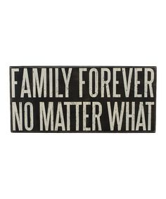 'Family Forever' Box Sign #zulily #zulilyfinds