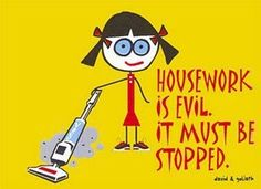Housework Must Be Stopped
