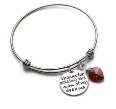 Thanks for raising the man of my dreams expandable bangle bracelet