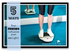 5 Ways Your Friends Influence Your Weight