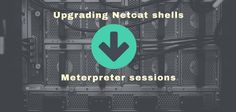 In this hacking tutorial we are going to upgrade a Netcat shell to a Meterpreter shell in 3 simple steps using Metasploit, Meterpreter and a reverse shell.