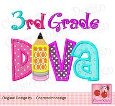 Back to School 3rd grade diva,Diva applique,3rd grade diva digital applique -4x4 5x7 6x10-Machine Embroidery Applique Design