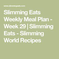 Slimming Eats Weekly Meal Plan - Week 29   Slimming Eats - Slimming World Recipes