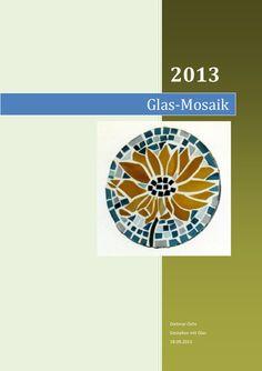 Mit Glas Mosaike gestalten.