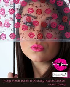 My slogan and my mantra~   Have you got your lipstick or lipgloss on?