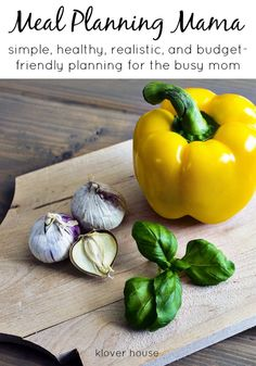 How to Be a Meal Planning Mama