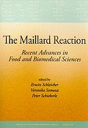 The Maillard Reaction: Recent Advances in Food and Biomedical Sciences