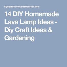 14 DIY Homemade Lava Lamp Ideas - Diy Craft Ideas & Gardening