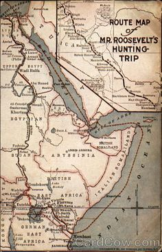 Route Map of Mr. Roosevelt's Hunting Trip