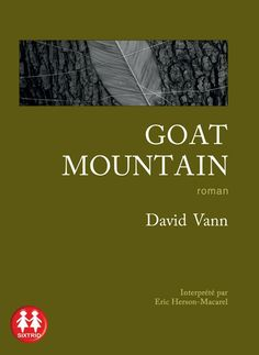 Goat Mountain, de David Vann