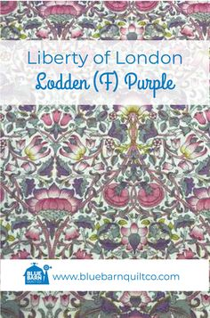 $45 CAD per yard. Liberty of London Fabrics Fabrics Lodden (F) Purple. Tana Lawn Collection For the classical story, the Liberty Fabrics team selected the prints that have become paradigms of particular styles of Liberty London prints.100% Cotton Lawn 54″ wide. Sold by the 1/4 yard or in Fat Quarters, ships to Canada and USA.   #libertylove #libertyfabric #libertyoflondonfabric#longarmquilting #ilovequilting  #canadianquiltshop #sewcanadian #onlinequiltshop #onlinequiltstore… Liberty Of London Fabric, Liberty Fabric, Longarm Quilting, William Morris, Fat Quarters, Textile Design, Quilt Patterns, Lawn, Arts And Crafts