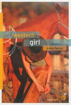 Western girl. Roman