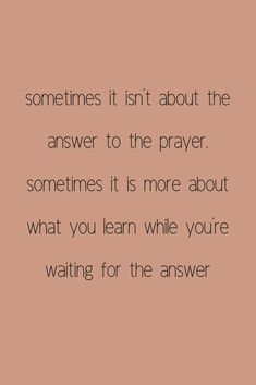 How To Pray Big It isn't about the answer you receive, it's about how you grow while you're waiting for the answer. Tips for praying your biggest prayers and learning how to be patient while waiting on God to move. Bible Verses Quotes, Faith Quotes, Me Quotes, Godly Quotes, Quotes On Prayer, Gods Will Quotes, Answered Prayer Quotes, Trusting God Quotes, Be Patient Quotes