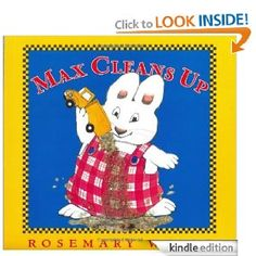 Amazon.com: Max Cleans Up (Max and Ruby) eBook: Rosemary Wells: Books