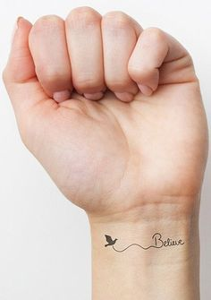 Believe tattoo #tattoo #girl #wrist #black #www.loveitsomuch.com