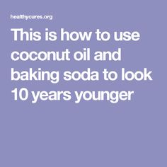 This is how to use coconut oil and baking soda to look 10 years younger Share Share Pin Share - Doctor Healthy Life Natural Facial Cleanser, Face Cleanser, Natural Skin, Natural Beauty, Baking With Coconut Oil, Coconut Oil For Skin, Baking Soda Facial, Coconut Oil Pulling, Spa
