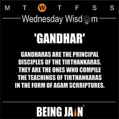 Gandharas are the principal disciples of the Tirthankaras. They are the ones who compile the Tirthankaras in the form of Agam scriptures. by officialbeingjain