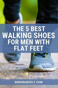 """If you have flat feet, you are going to need some special shoes to walk any long distance in comfort. This article features the special walking shoe requirements for people with flat feet plus the top 5 choices to make your search for the perfect """"flat feet"""" walking shoe a bit easier. Learn to walk in comfort with flat feet. Walking For Health, Walking Exercise, Best Running Shoes, Running Gear, Best Shoes For Bunions, Fallen Arches, Mens Walking Shoes, Flat Feet, Plantar Fasciitis"""