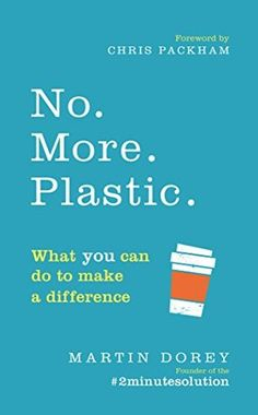 """Read """"No. What you can do to make a difference – the by Martin Dorey available from Rakuten Kobo. Discover what you can do to save the planet from plastic. Start now. All it takes is 2 minutes of your time. 'I read thi. What To Read, What You Can Do, Got Books, Books To Read, Love Book, This Book, Penguin Books, Latest Books, Book Show"""