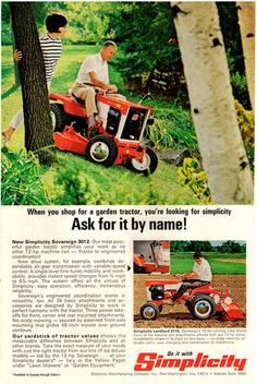 1968 Advertisement for the Simplicity Sovereign 3012 Garden Tractor Retro Advertising, Retro Ads, Vintage Advertisements, Vintage Ads, Yard Tractors, Tractor Mower, Simplicity Tractors, Allis Chalmers Tractors, Compact Tractors