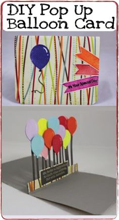 What better way to wish a Happy Birthday than with a pop up DIY card!  Read this tutorial on how to make this unique 3-D balloon birthday card.