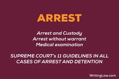 Arrest explained with 11 Supreme Court Guidelines - CRPC Notes Law Notes, Person Search, Medical Examination, Accusations, Supreme Court, Studying, Let It Be, Studio